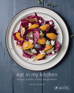 Eat In My Kitchen von Meike Peters